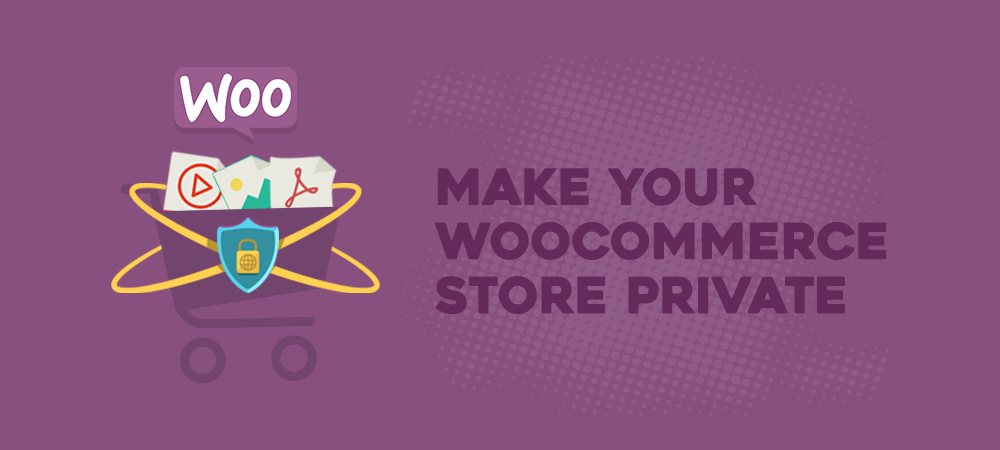 how-to-make-woocommerce-stores-private-2