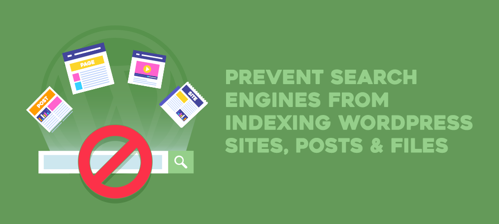 prevent-search-engines-from-indexing-wordpress-sites-pages-posts-files