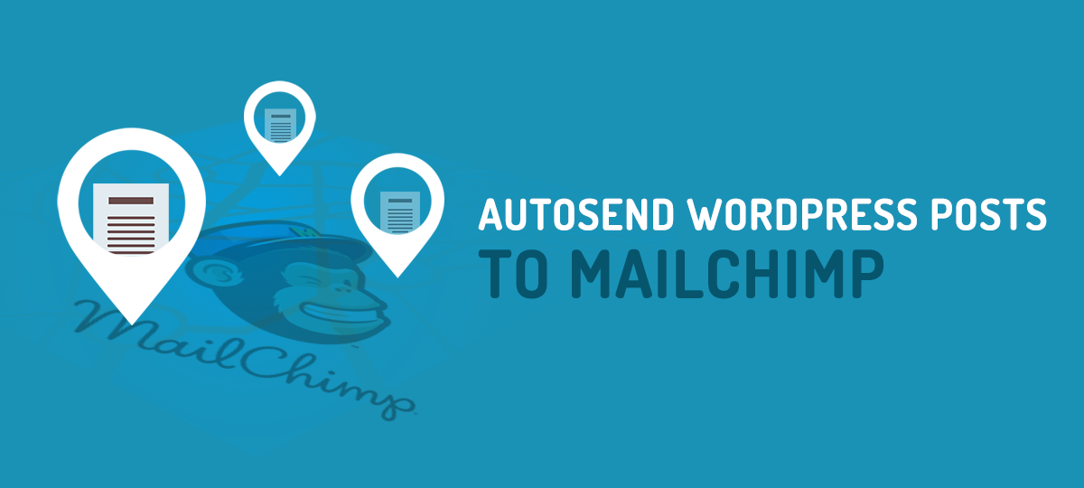 ppwp-how-to-send-wordpress-posts-to-mailchimp-automatically