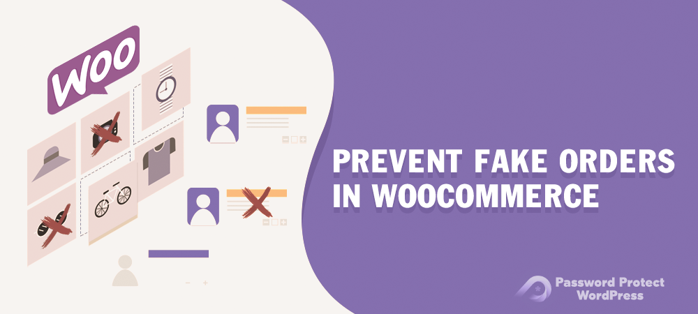 ppwp-prevent-fake-orders-woocommerce