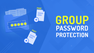 PPWP Pro Tutorial Videos: Group Password Protection
