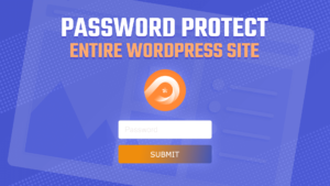 PPWP Pro Tutorial Videos: Password Protect Entire WordPres Site