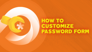 PPWP Pro Tutorial Videos: Customize Password Form