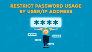 PPWP Pro Tutorial Videos: Restrict Password Usage by User/IP Address with Smart Restriction
