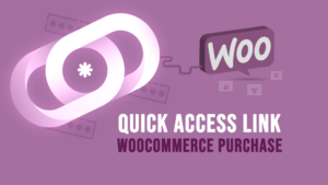 PPWP Pro Tutorial Videos: Send Quick Access Links after WooCommerce Purchase